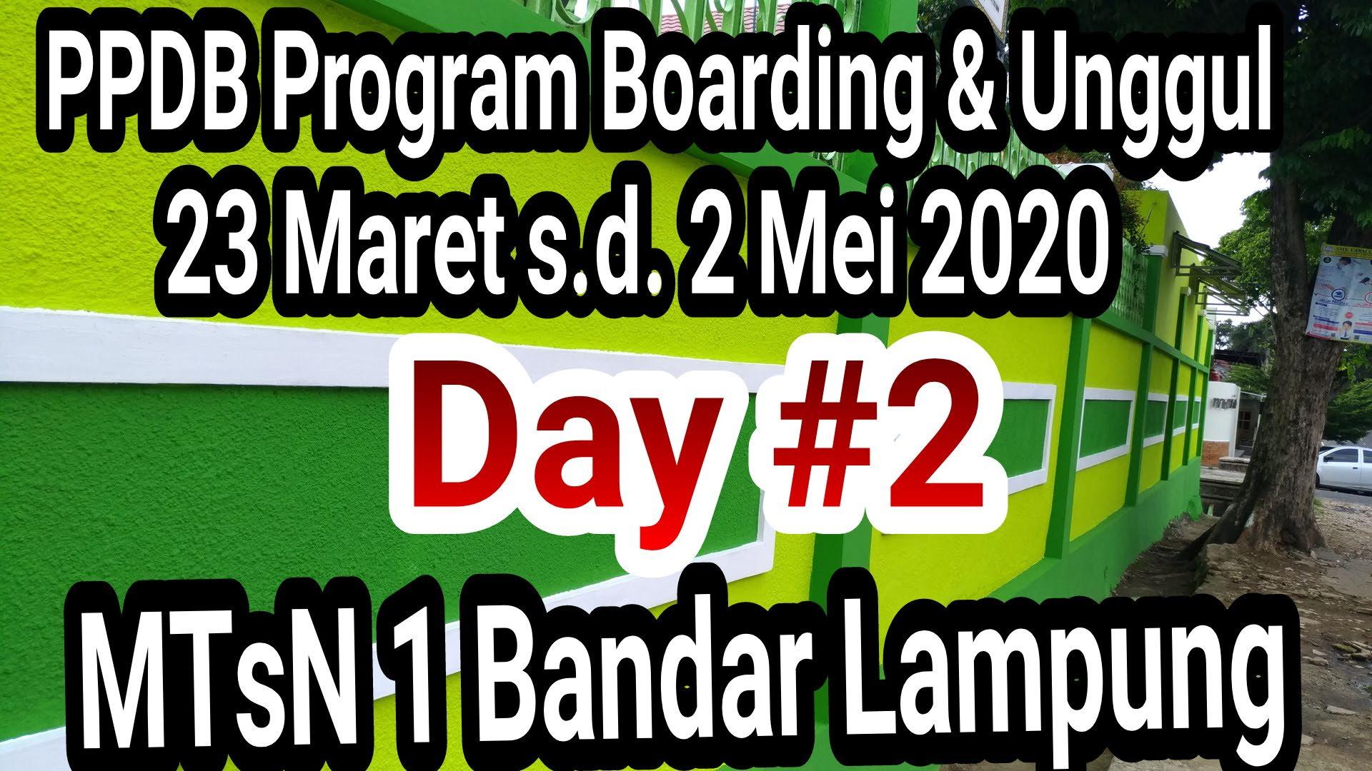 PPDB Online Program Unggul & Boarding Day #2