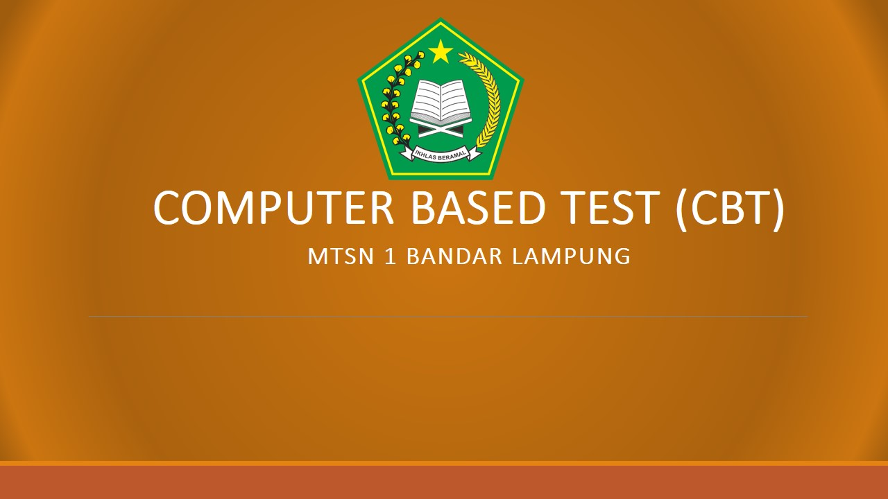 Panduan Login CBT Semester Genap MTsN 1 Bandar Lampung