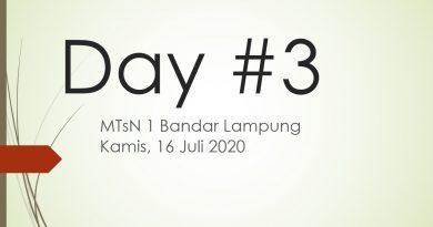 Hari ke 3 MPLM MTsN 1 Bandar Lampung